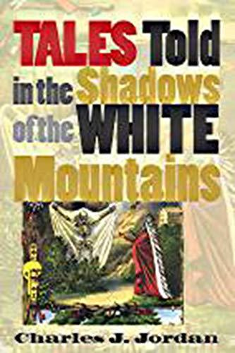 Book cover for Tales Told in the Shadows of the White Mountains