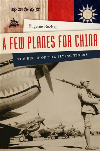 Book cover for A Few Planes for China