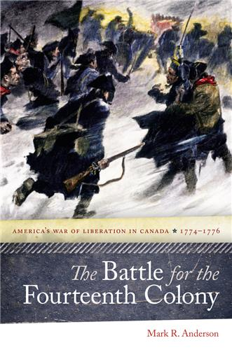 Book cover image for The Battle for the Fourteenth Colony