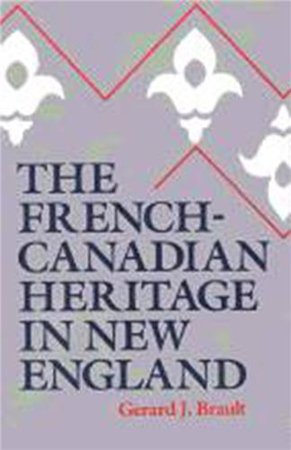Book cover for The French-Canadian Heritage in New England