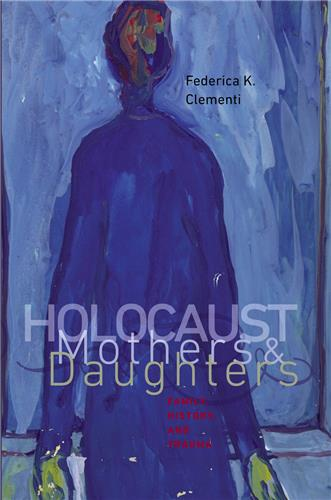 Book cover for Holocaust Mothers and Daughters