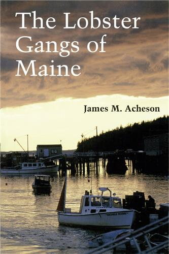 Book cover image for The Lobster Gangs of Maine