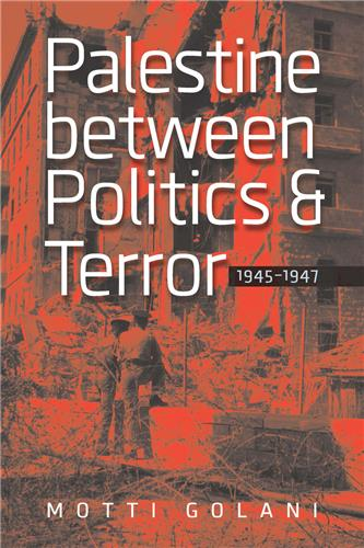 Book cover for Palestine between Politics and Terror, 1945–1947