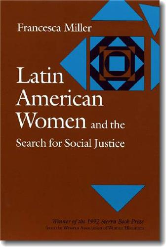 Book cover for Latin American Women and the Search for Social Justice
