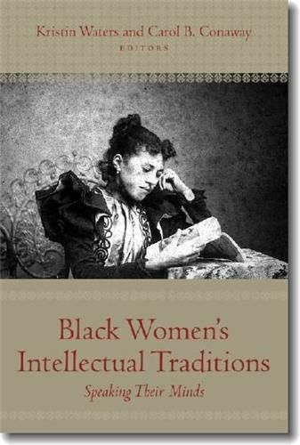 Book cover image for Black Women's Intellectual Traditions