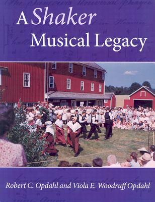 Book cover for A Shaker Musical Legacy