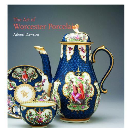 Book cover for The Art of Worcester Porcelain, 1751–1788