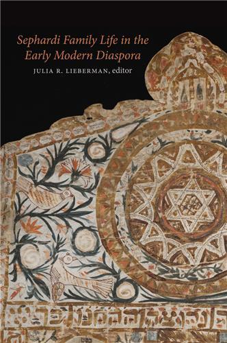 Book cover for Sephardi Family Life in the Early Modern Diaspora
