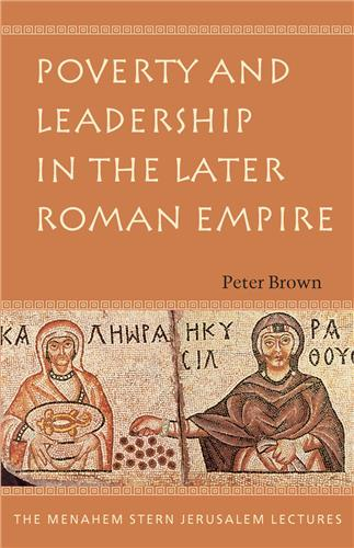 Book cover for Poverty and Leadership in the Later Roman Empire