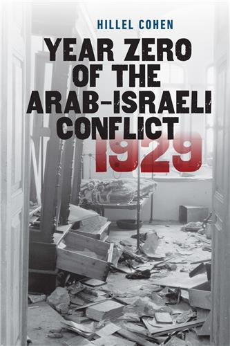 Book cover for Year Zero of the Arab-Israeli Conflict 1929