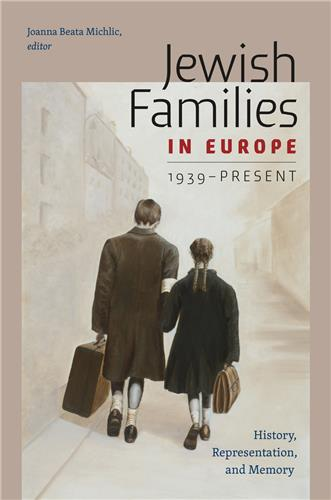 Book cover for Jewish Families in Europe, 1939–Present