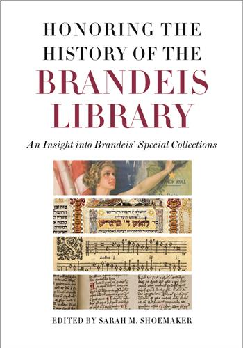 Book cover image for Honoring the History of the Brandeis Library