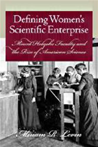 Book cover for Defining Women's Scientific Enterprise