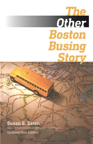 Book cover for The Other Boston Busing Story