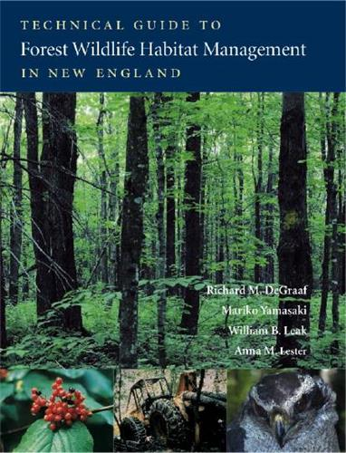 Book cover image for Technical Guide to Forest Wildlife Habitat Management in New England