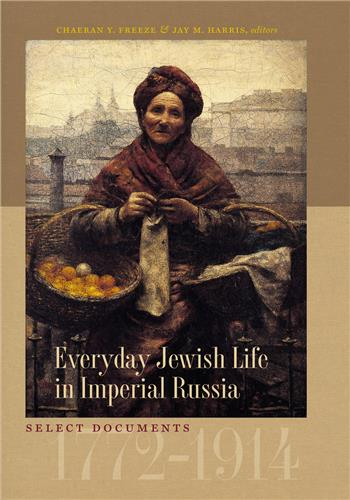Book cover for Everyday Jewish Life in Imperial Russia