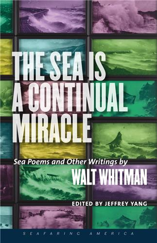 Book cover for The Sea Is a Continual Miracle