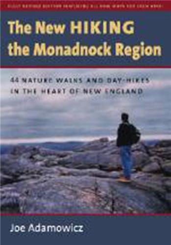 Book cover for The New Hiking the Monadnock Region