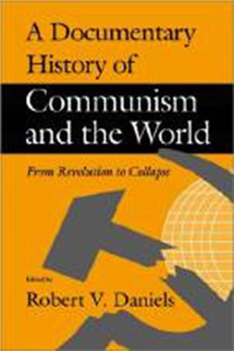 Book cover for A Documentary History of Communism and the World