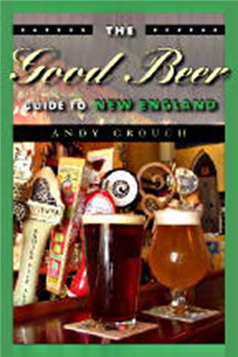 Book cover for The Good Beer Guide to New England
