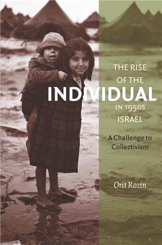 Book cover for The Rise of the Individual in 1950s Israel