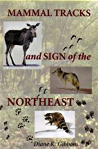 Book cover for Mammal Tracks and Sign of the Northeast