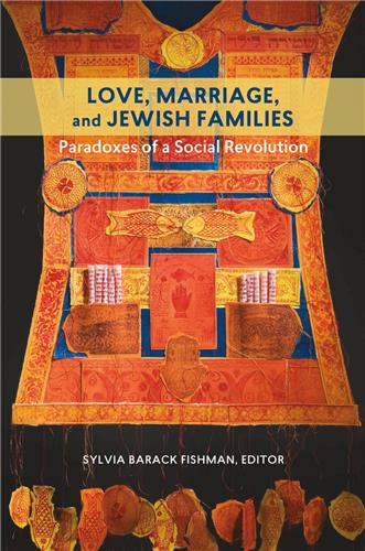 Book cover for Love, Marriage, and Jewish Families